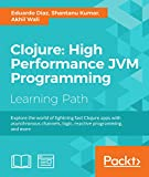 Explore the world of lightning fast Clojure apps with asynchronous channels, logic, reactive programming, and more      About This Book        Discover Clojure's features and advantages and use them in your existing projects     Explore lesse...