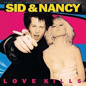 Sid & Nancy: Love Kills [LP]