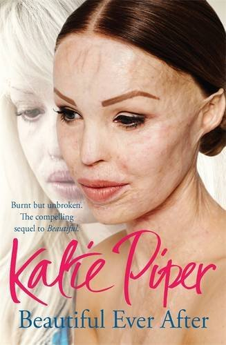 Beautiful Ever After, by Katie Piper