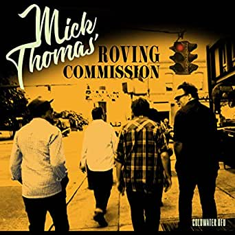 Coldwater DFU (Mick Thomas' Roving Commission) [Explicit] by Mick