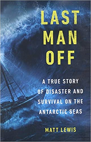 Download last man off a true story of disaster and survival on download last man off a true story of disaster and survival on the antarctic seas full online rita peterson ebook34 fandeluxe Choice Image