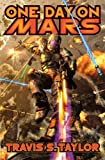 One Day on Mars, Travis S. Taylor, 1416591575