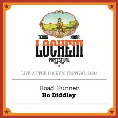 Road Runner (Live At the Lochem Festival, 1984)