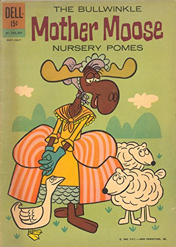 The Bullwinkle Mother Moose Nursery Pomes (Mother Moose)