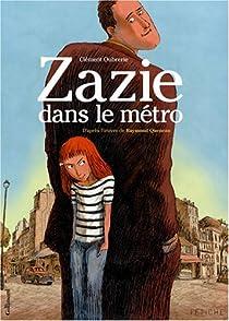 Zazie dans le métro (BD) par Clément Oubrerie