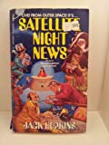 img - for Satellite Night News book / textbook / text book