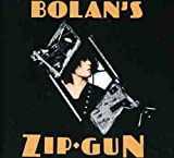 Bolans Zip Gun - Marc Bolan & T/Rex