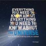 Everything You Need to Know about the Universe, Chris Cooper, 1607103591