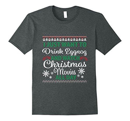 Mens Drink Eggnog And Watch Christmas Movies All Day T-Shirt XL Dark Heather (Christmas Drinks Eggnog)