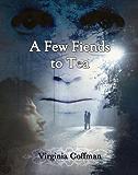 A Few Fiends to Tea