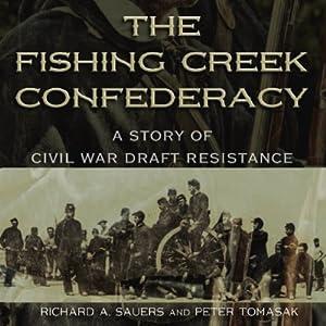 The Fishing Creek Confederacy Audiobook