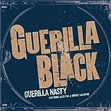 Guerilla Nasty (Brooke Valentine LP Mix) (Feat. Jazze Pha And Brooke Valentine) [Explicit]