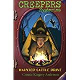 Haunted Cattle Drive (Creepers Mysteries, Book 1)