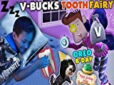 Fortnite Tooth Fairy Gives V-Bucks! Chase Lost 1st Tooth And Oreo Birthday Treat FUNnel Vision.