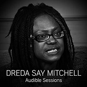 FREE: Audible Sessions with Dreda Say Mitchell Speech