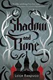 """Shadow and Bone (Grisha Trilogy)"" av Leigh Bardugo"