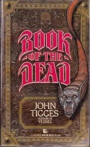 book of the dead john tigges