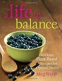 A Life in Balance, Meg Wolff, 0892729066