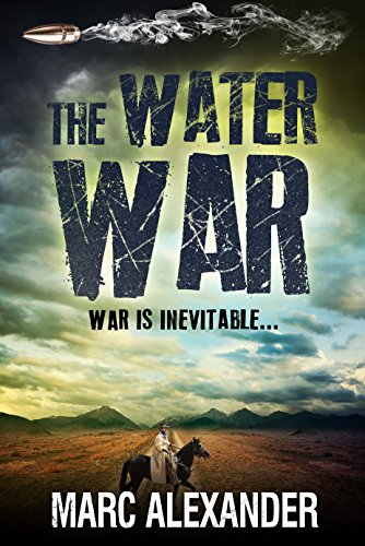 The Water War by [Alexander, Marc]
