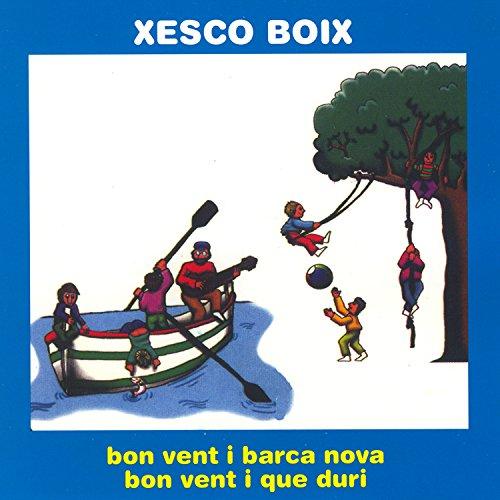 Bon Vent I Barca Nova / Bon Vent I Que Duri (Duro Vent)