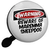 Small Bike Bell Beware of the Maremma SheepDog from Italy - NEONBLOND