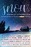 img - for SNOW Anthology: Stories of Forbidden Love book / textbook / text book