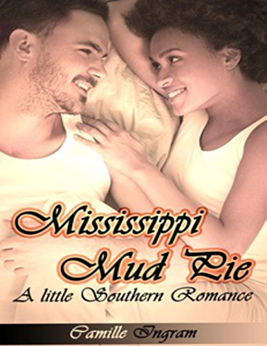 Mississippi Mud Pie: A Little Southern Romance ()