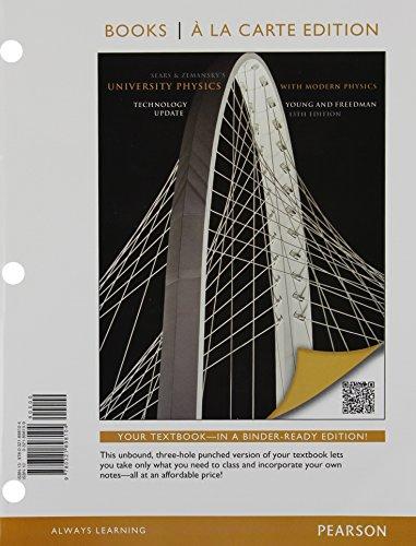 University Physics Plus Modern Physics Technology Update, Books a la Carte Plus MasteringPhysics with eText -- Access Ca