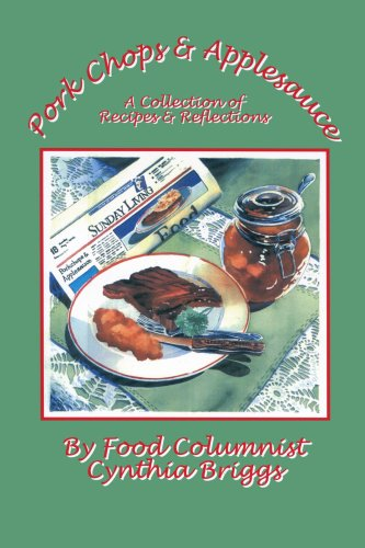 Pork Chops and Applesauce: A Collection of Recipes and Reflections ebook