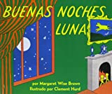 Goodnight Moon /Buenas Noches, Luna (English and Spanish Edition)