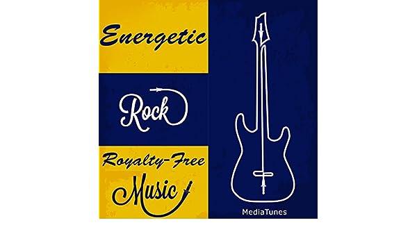 Energetic Rock Royalty Free Music by Mediatunes on Amazon
