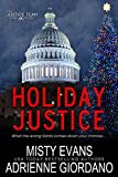 Holiday Justice (The Justice Team Novella)
