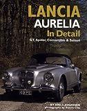 Lancia Aurelia In Detail: GT, Spyder & Saloon