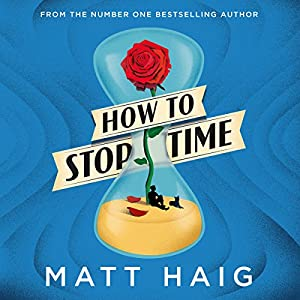 How to Stop Time Audiobook