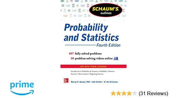 Amazon com: Schaum's Outline of Probability and Statistics