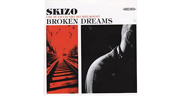 dj skizo broken dreams