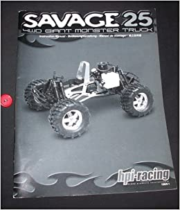 savage 25 4wd giant monster truck instruction manual(r/c model): hpi (hobby  products international) racing: amazon com: books