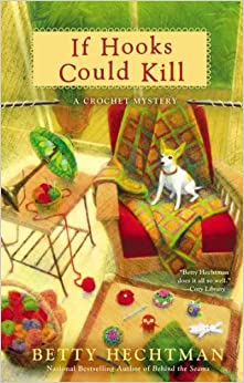 Book If Hooks Could Kill (Crochet Mystery)