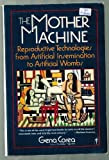 The Mother Machine, Gena Corea, 0060913258