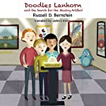 Doodles Lanhorn and the Search for the Missing Artifact | Russell D. Bernstein