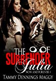 The Surrender of Julia (Now and Forever Book 3)