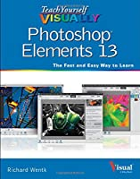 Teach Yourself VISUALLY Photoshop Elements 13 Front Cover