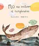 No me invitaron al cumpleaños (Somos8) (Spanish Edition)