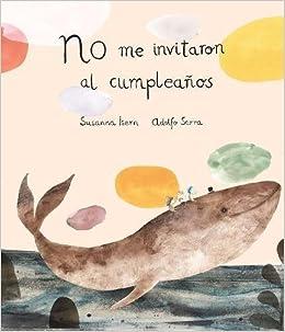 No me invitaron al cumpleaños (2ª edición) (Somos8): Amazon ...