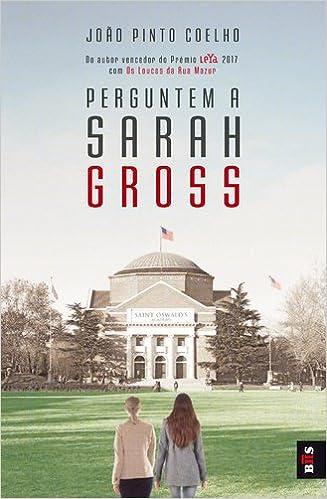 Perguntem A Sarah Gross: Amazon.es: João Pinto Coelho: Libros en idiomas extranjeros