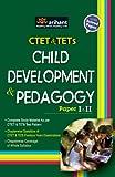 Child Development and Pedagogy for CTETs & TETs (Paper I & II)
