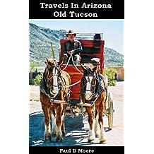 Travels In Arizona - Old Tucson