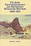 img - for United States Army Counterinsurgency and Contingency Operations Doctrine, 1860-1941 book / textbook / text book