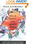 It's a Bunny-Eat-Bunny World: A Write...