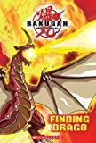 Bakugan: Finding Drago